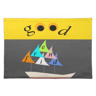 good friend ship1 placemat