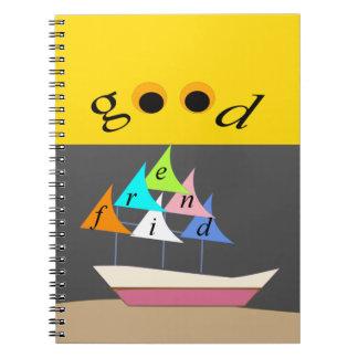 good friend ship1 spiral notebook