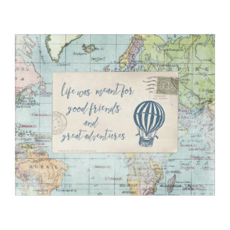 Good Friends and Great Adventures Quote Acrylic Print