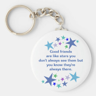 Good Friends are Like Stars Fun Quote Keychain