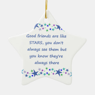 Good Friends are like Stars Inspirational Quote Ceramic Ornament