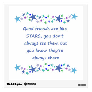 Good Friends are like Stars Inspirational Quote Wall Sticker