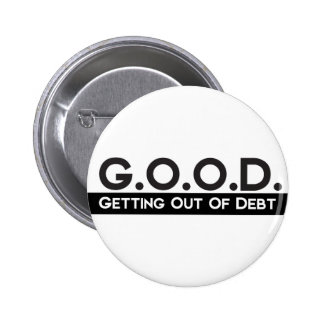 Good Getting Out of Debt 2 Inch Round Button