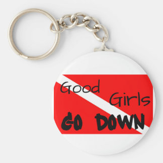 Good Girls Go Down Keychain