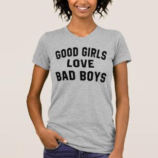 Good Girls Love Bad Boys T-Shirt Tumblr