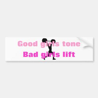 Good girls tone... bumper sticker