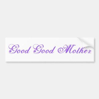 """""""Good Good Mother"""" sticker"""