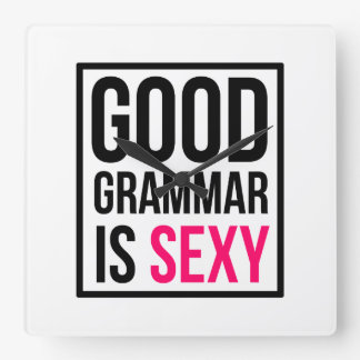 Good Grammar is Sexy Clocks