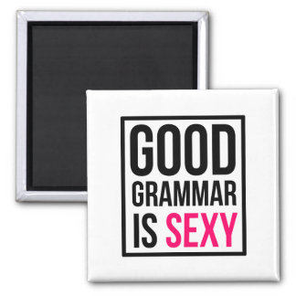 Good Grammar is Sexy Magnet