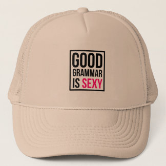 Good Grammar is Sexy Trucker Hat