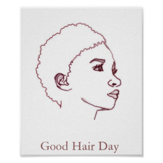 Good Hair Day Posters