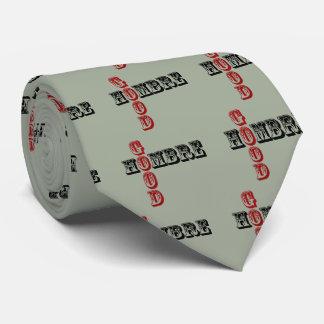 Good Hombre Tie
