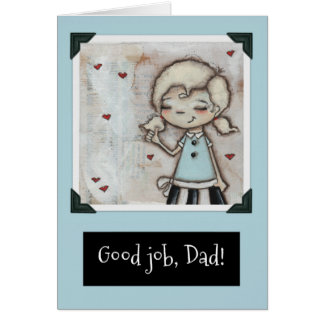 Good Job - Father's Day Card