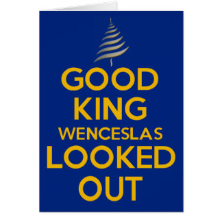 Good King Wenceslas Blue Card