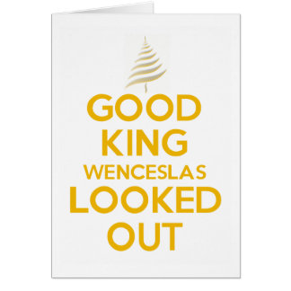 Good King Wenceslas WHITE Card
