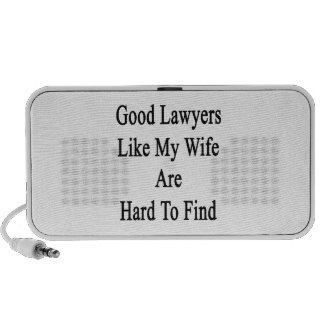 Good Lawyers Like My Wife Are Hard To Find Laptop Speakers