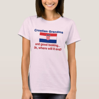 Good Looking Croatian Grandma T-Shirt