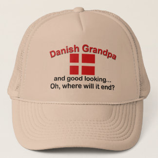 Good Looking Danish Grandpa Trucker Hat