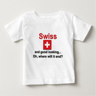 Good Looking Swiss Baby T-Shirt
