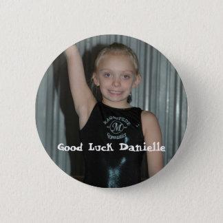 Good Luck Danielle 2 Inch Round Button