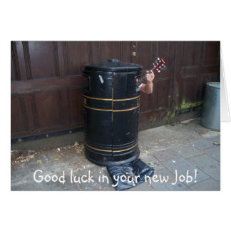 Good luck in your new Job! Card