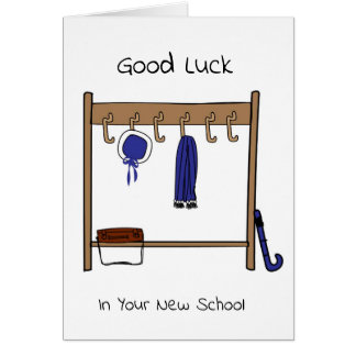 Good Luck In Your New School Card