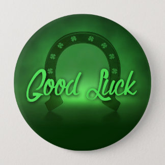 Good Luck Lucky Shamrock Horseshoe 4 Inch Round Button
