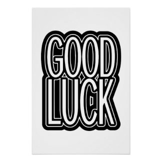 Good Luck Perfect Poster
