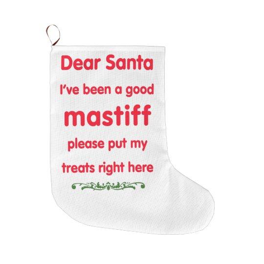 good Mastiff Large Christmas Stocking