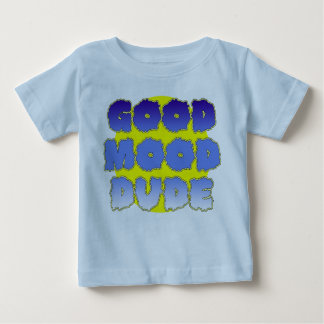 Good Mood Dude (Blue) Baby T-Shirt