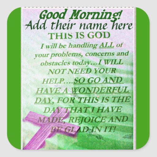 Good Morning,Add their name_ Square Sticker