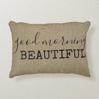 Good Morning Beautiful Decorative Pillow