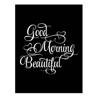 Good Morning Beautiful - Inspirational Card