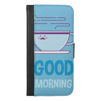 Good Morning Coffee Addicts iPhone 6/6s Plus Wallet Case