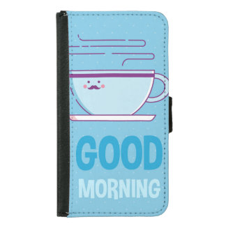 Good Morning Coffee Addicts Samsung Galaxy S5 Wallet Case