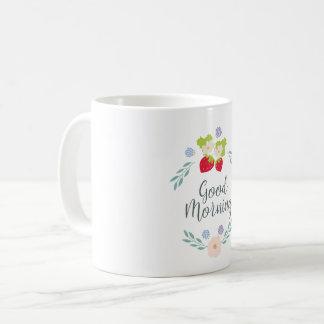 Good Morning! Coffee Mug