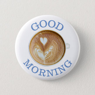 Good Morning Cup of Coffee Heart Button