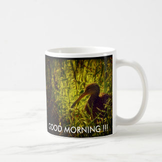 """GOOD MORNING !!!"" Early Bird Coffee Mug"