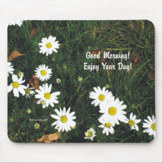 Good Morning Enjoy Your Day Mouse Pad