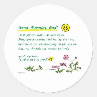"""Good Morning God!"" Round Sticker"