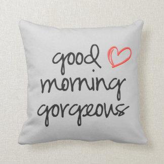 Good Morning Gorgeous throw pillow soft grey