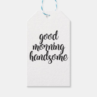 Good Morning Handsome Gift Tags