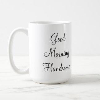 Good Morning Handsome Basic White Mug