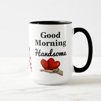 Good Morning Handsome, with Hearts Combo Mug