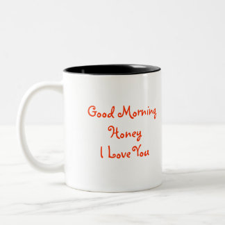 Good Morning Honey I love You with Humming bird Ph Two-Tone Coffee Mug