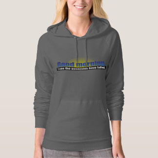 Good Morning. I see the assassins have failed. Hoodie