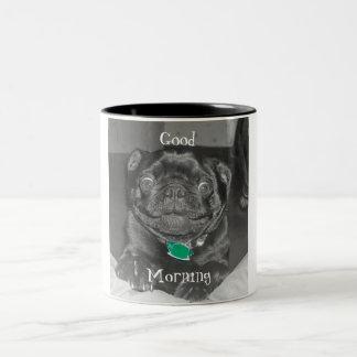 Good Morning Mug with a pug