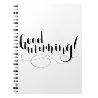 Good Morning Print Notebook
