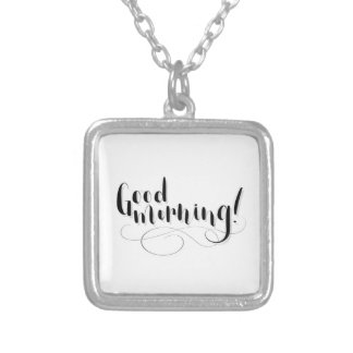 Good Morning Print Silver Plated Necklace
