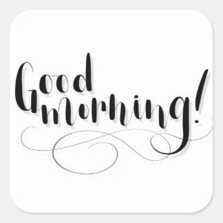 Good Morning Print Square Sticker
